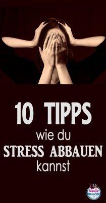 10 Tipps Stress abbauen